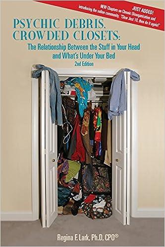 Psychic Debris, Crowded Closets
