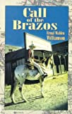 img - for Call of the Brazos book / textbook / text book