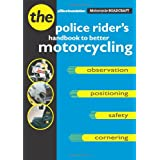 Motorcycle Roadcraft: The Police Rider's Guide to Better Motorcycling ~ Philip Coyne
