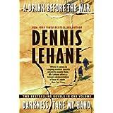 A Drink Before The War/Darkness, Take My Handby Dennis Lehane