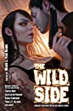 img - for The Wild Side: Urban Fantasy with an Erotic Edge book / textbook / text book