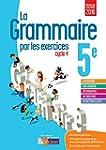 La grammaire par les exercices 5e  Ca...