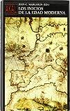 Los inicios de la edad moderna / The Beginnings of the Modern Age (Pueblos Y Civilizaciones) (Spanish Edition) (8476006748) by Margolin, Jean-Claude