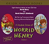 """A Double Dose of Horrid Henry: Horrid Henry and Horrid Henry's Stinkbomb: """"Horrid Henry"""", """"Horrid Henry's Stinkbomb"""" Vol 5"""