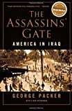 The Assassins Gate: America in Iraq