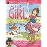 My Little Girl ~ Tim McGraw
