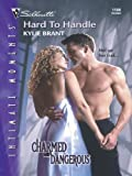 Hard to Handle (Harlequin Romantic Suspense)