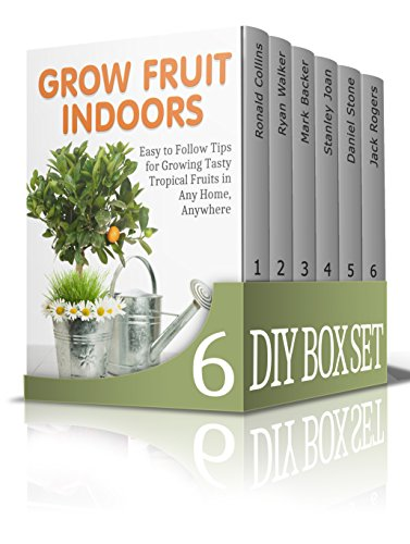 DIY Box Set: Creative Gardening Tips + Beekeping + How to Make Homemade Shampoo + Shipping Container Homes (Grow Fruit Indoors, Diy Homemade Shampoo, Building Chicken Coops) PDF