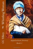 Whistling Woman (Appalachian Journey) (Volume 1)