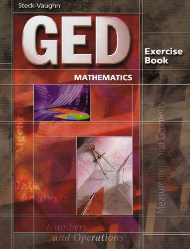GED Exercise Books: Student Workbook Mathematics