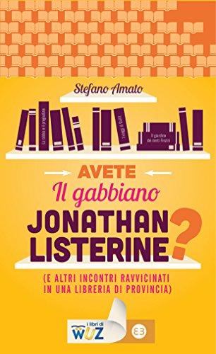 avete-il-gabbiano-jonathan-listerine-e-altri-incontri-ravvicinati-in-una-libreria-di-provincia-i-lib