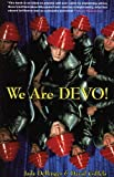 img - for We Are Devo!: Are We Not Men? Paperback November 30, 2008 book / textbook / text book