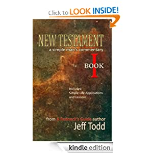 New Testament - A Simple Man's Commentary
