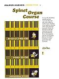 Palmer-Hughes Spinet Organ Course, Book 5 (0739015508) by Palmer-Hughes