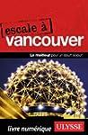 Escale � Vancouver