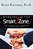 Working in the Smart Zone (0980096901) by Susan Fletcher
