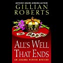 All's Well That Ends: An Amanda Pepper Mystery, Book 14 (       UNABRIDGED) by Gillian Roberts Narrated by Susan Denaker