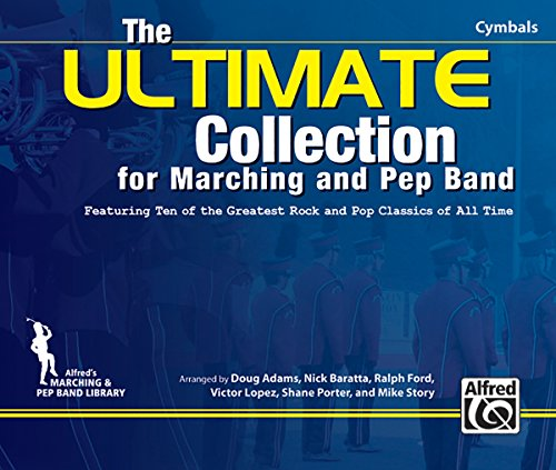The ULTIMATE Collection for Marching and Pep Band: Featuring ten of the greatest rock and pop classics of all time (Cymbals) PDF