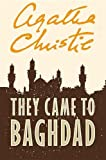 Agatha Christie They Came to Baghdad