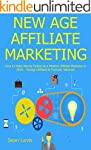 NEW AGE AFFILIATE MARKETING: How to M...