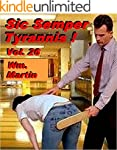 Sic Semper Tyrannis ! - Volume 26: Th...