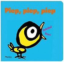 Piep, Piep, Piep: Das Buch der Töne und Geräusche