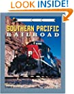 Southern Pacific Railroad (Railroad Color History)