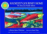 img - for Sockeye's Journey Home: The Story of a Pacific Salmon - a Smithsonian Oceanic Collection Book (with audiocassette tape) book / textbook / text book