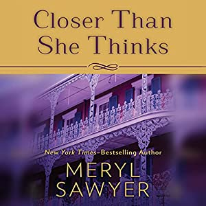 Closer Than She Thinks Audiobook