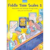 Blackwell Kathy David Fiddle Time Scales Book 2: Pieces Puzzles Scales and Arpeggios Violin- Oxford