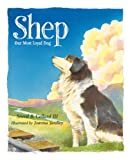 img - for Shep: Our Most Loyal Dog (True Story) book / textbook / text book