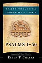 Psalms 1-50 Brazos Theological Commentary on the Bible