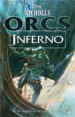 La revanche des Orcs, Tome 3 : Inferno 51FlxItRyeL._SL500_