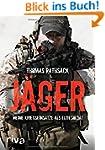 J�ger: Meine Kriegseins�tze als Elite...
