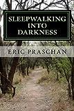 Sleepwalking into Darkness: (The James Women Trilogy Book 2)