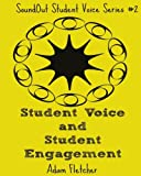 img - for Student Voice and Student Engagement (SoundOut Student Voice Series) (Volume 2) book / textbook / text book
