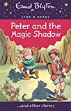 Peter and the Magic Shadow (Enid Blyton:...
