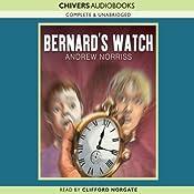 Bernard's Watch | [Andrew Norriss]