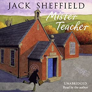 Mister Teacher | [Jack Sheffield]