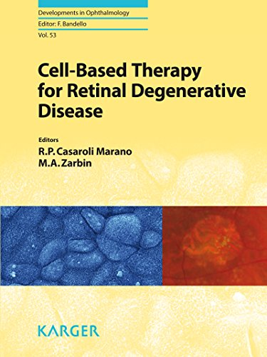 Cell-Based Therapy For Retinal Degenerative Disease (Developments In Ophthalmology)