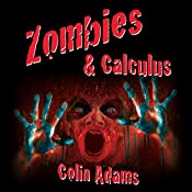 Zombies and Calculus   [Colin Adams]