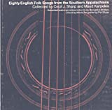img - for Eighty English Folk Songs from the Southern Appalachians book / textbook / text book