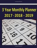 img - for 3 Year Monthly Planner 2017-2018-2019: The 2017 thru 2019 3-Year Monthly Planner helps you plan activities during a full 3 year period or 36 month ... 2 extra months or 38 calendar months). book / textbook / text book