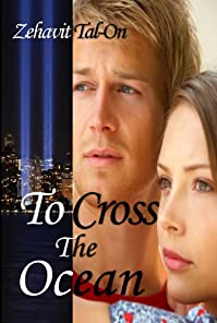 (FREE on 7/28) Contemporary Romance :to Cross The Ocean: International Love Story by Zehavit Tal-On - http://eBooksHabit.com