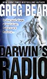 Darwin's Radio Darwin's Radio (0613277864) by Greg Bear