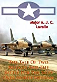img - for The Tale Of Two Bridges And The Battle For The Skies Over North Vietnam [Illustrated Edition] (USAF Southeast Asia Monograph Series Book 1) book / textbook / text book