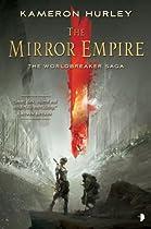 The Mirror Empire: Worldbreaker Saga 1 (The Worldbreaker Saga)