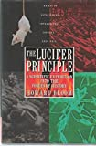 The Lucifer Principle: A Scientific Expedition into the Forces of History (0871135329) by Bloom, Howard K.