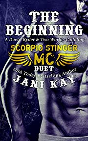 A Duet: The Beginning - Scorpio Stinger MC Series: Ryder Plus Two Worlds Colliding