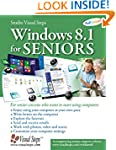 Windows 8 for Seniors: For Senior Cit...